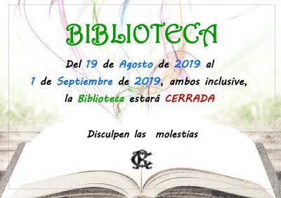BIBLIOTECA cerrada 19-08-2019 al 01-09-2019