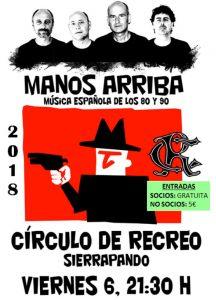 Concierto de Manos Arriba - Verano 2018 @ Sede deportiva (Tronqueria)